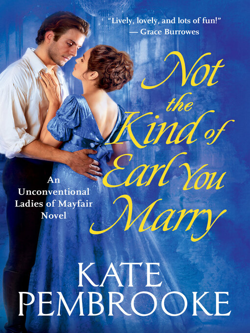 Not the Kind of Earl You Marry [electronic resource]