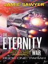 The Eternity War: Pariah