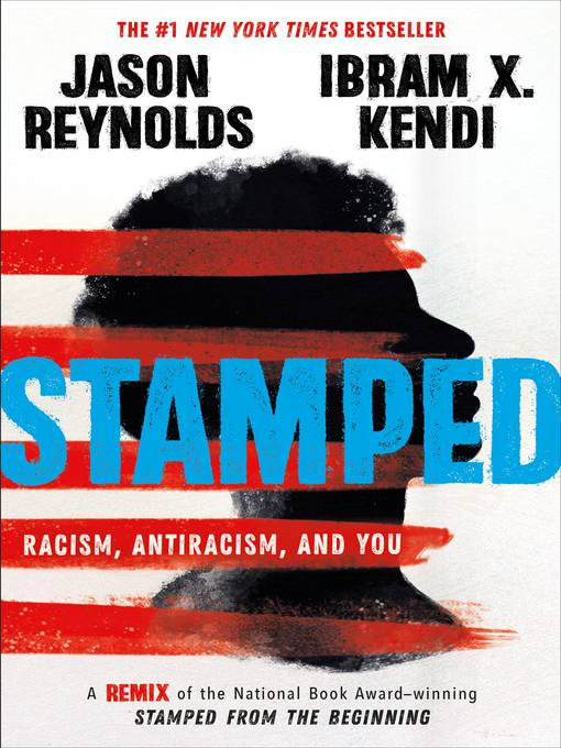 Cover image for Stamped--Racism, Antiracism, and You