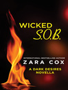 Wicked S.O.B.--A Dark Desires Novella