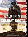 Walk in My Combat Boots [EBOOK]
