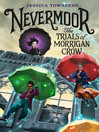 The Trials of Morrigan Crow [electronic resource]