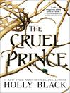 The cruel prince [eBook]