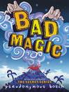 Cover image for Bad Magic