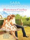 Hometown cowboy : a Rocky Mountain riders novel