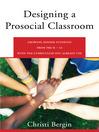 Designing a Prosocial Classroom [electronic resource]