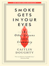 Cover image for Smoke Gets in Your Eyes
