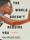 The World Doesn't Require You