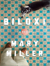 Biloxi : a novel