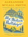 My Italian Bulldozer by