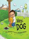 Hey, Dog
