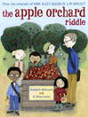 Cover image for The Apple Orchard Riddle (Mr. Tiffin's Classroom Series)