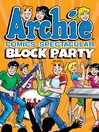 Archie Comics Spectacular: Block Party cover