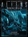 The Complete Aliens Omnibus, Volume 3