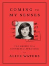 Coming to My Senses [EBOOK]