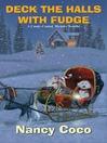 Deck the Halls With Fudge