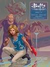 Buffy: Season Ten, Volume 6