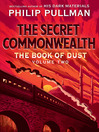 The Secret Commonwealth (Book of Dust, Volume 2)