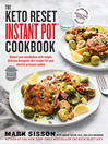 Cover image for The Keto Reset Instant Pot Cookbook