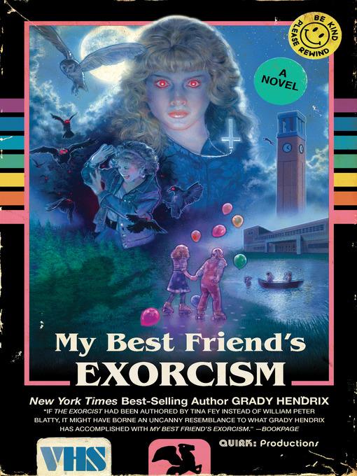 My Best Friend's Exorcism by Grady Hendrix by