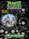 Plants vs. Zombies Volume 6