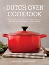 Cover image for The Dutch Oven Cookbook