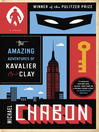 The amazing adventures of Kavalier and Clay : a novel