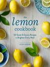 Cover image for The Lemon Cookbook (EBK)
