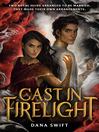 Cast in Firelight