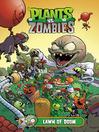 Plants vs. Zombies Volume 8