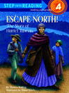 Cover image for Escape North! the Story of Harriet Tubman