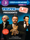 Truth or lie : presidents!