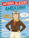 Amelia Earhart: First Woman Over The Atlantic