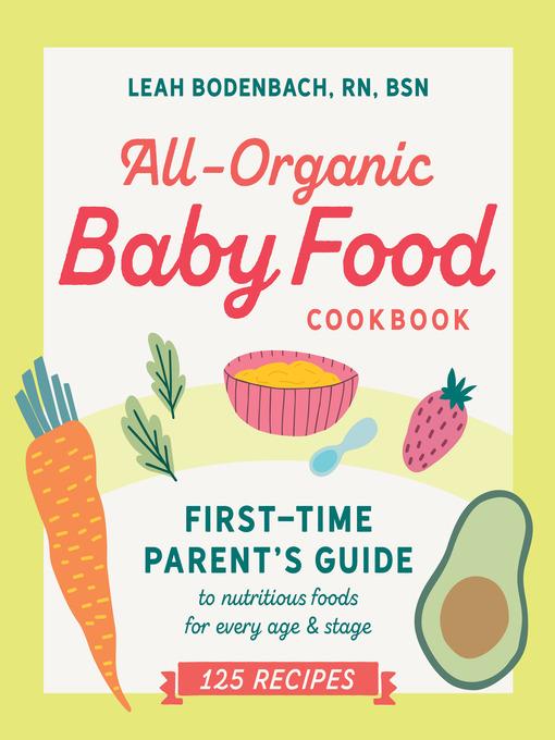 All-Organic Baby Food Cookbook