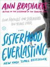 Cover image for Sisterhood Everlasting