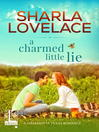 A Charmed Little Lie