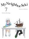 My Neighbor Seki, 7 [electronic resource]