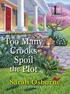 Too Many Crooks Spoil the Plot