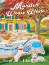 Murder Wears White [electronic resource]