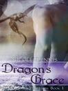 Dragon's Grace [electronic resource]