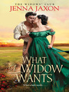 What a Widow Wants [electronic resource]