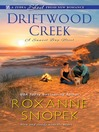 Driftwood Creek [electronic resource]