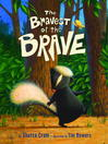 Cover image for The Bravest of the Brave