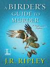 A Birder's Guide to Murder