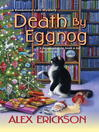 Death by eggnog [electronic book]