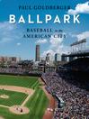 Ballpark [electronic resource]
