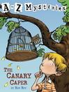 The Canary Caper