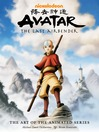 Avatar, the last airbender: the art of the animated series.