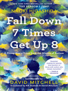 Fall Down 7 Times Get Up 8
