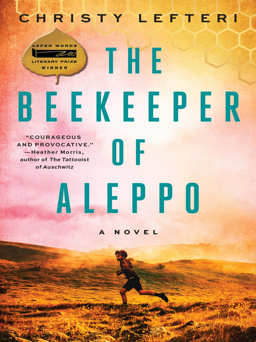 The Beekeeper of Aleppo [electronic resource]